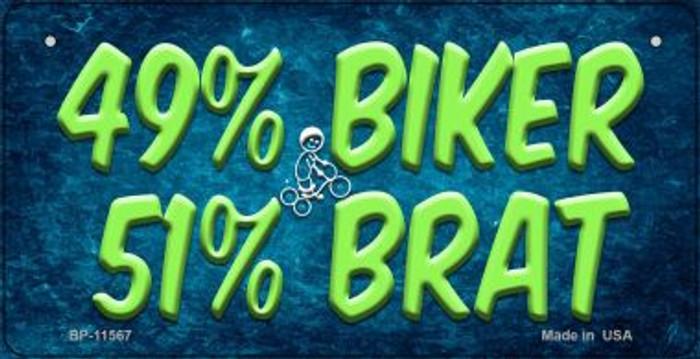 49% Biker 51% Brat Novelty Metal Bicycle License Plate