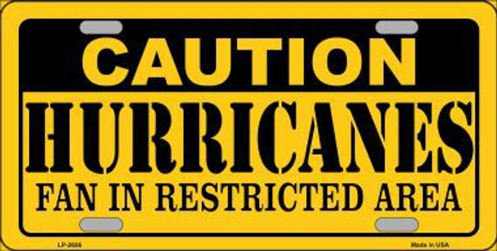 Caution Hurricanes Metal Novelty License Plate LP-2656