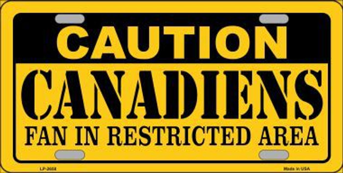 Caution Canadiens Metal Novelty License Plate LP-2658