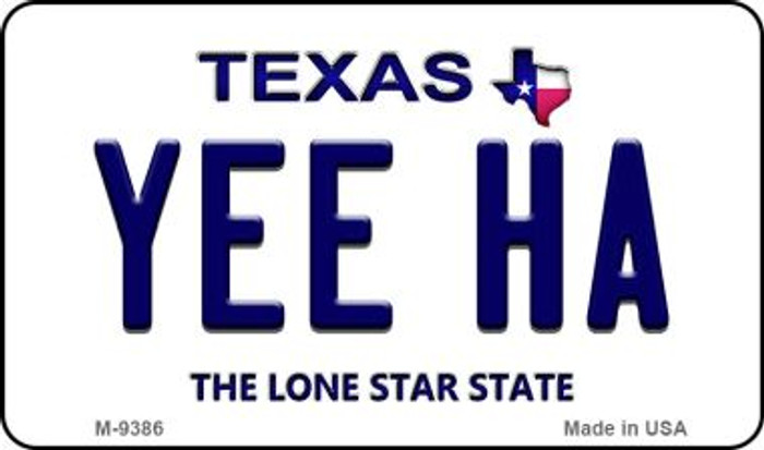 Yee Ha Texas Background Novelty Metal Magnet