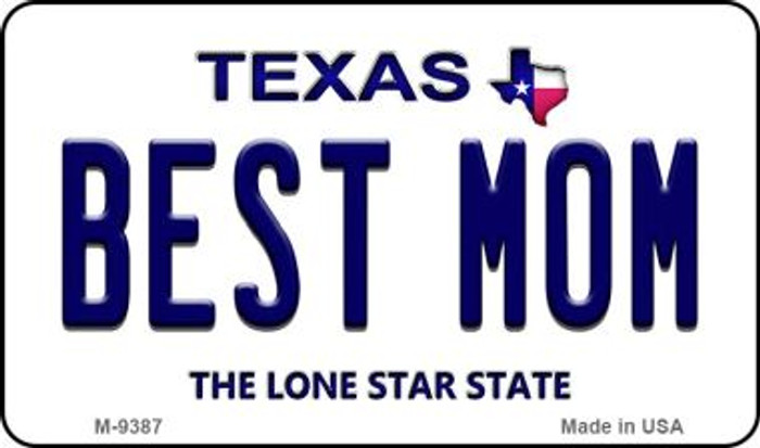 Best Mom Texas Background Novelty Metal Magnet