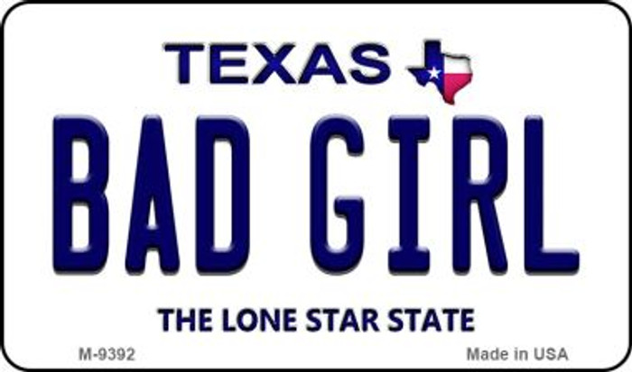 Bad Girl Texas Background Novelty Metal Magnet M-9392