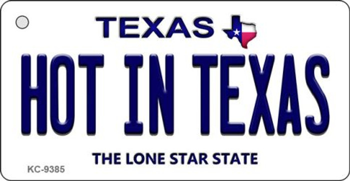 Hot in Texas Texas Background Novelty Key Chain