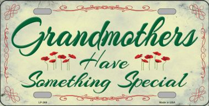 Grandmothers Something Special Metal Novelty License Plate