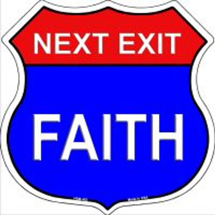 Next Exit Faith Highway Shield Novelty Metal Magnet