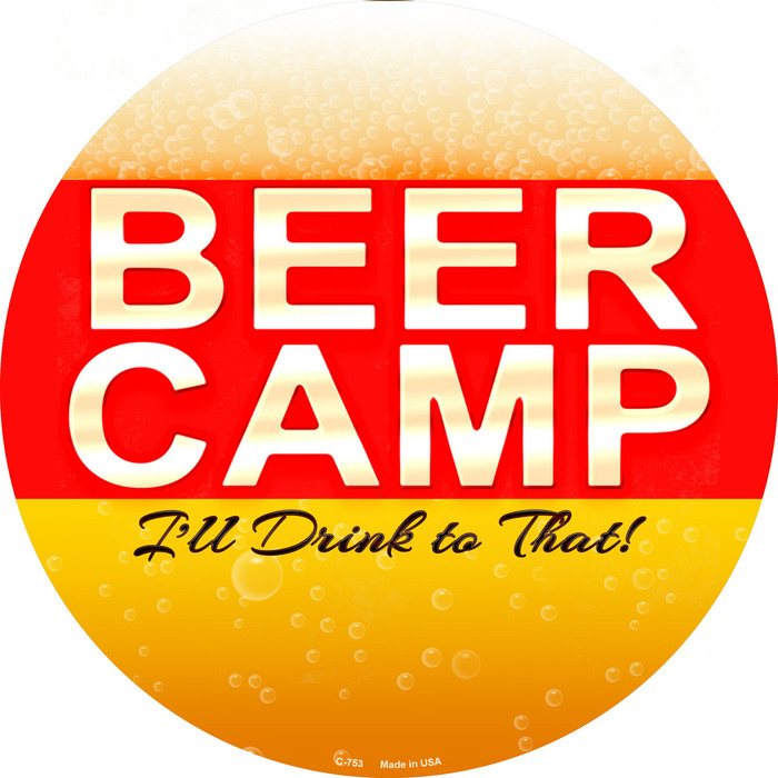 Beer Camp Novelty Metal Circular Sign