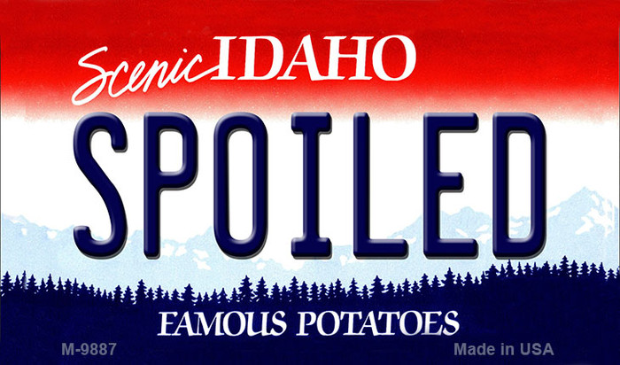 Spoiled Idaho State Background Metal Novelty Magnet