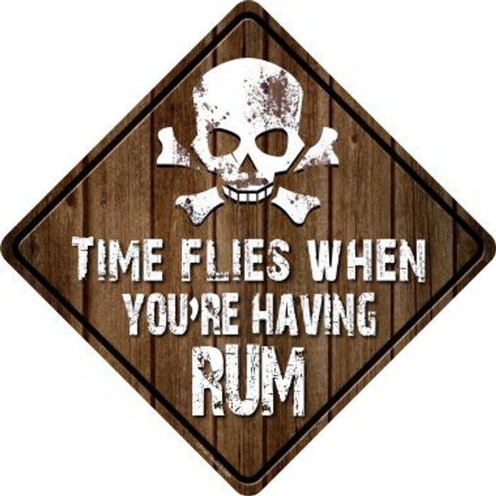 Time Flies Having Rum Novelty Metal Crossing Sign