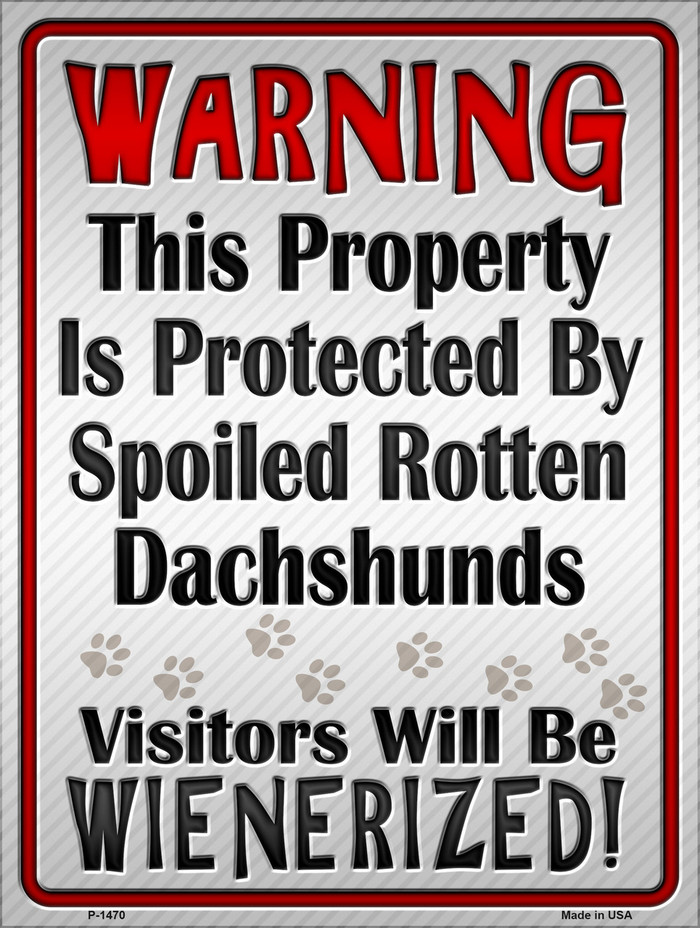 Protected By Dachshund Metal Novelty Parking Sign