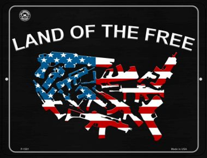 Land Of The Free Metal Novelty Parking Sign P-1501