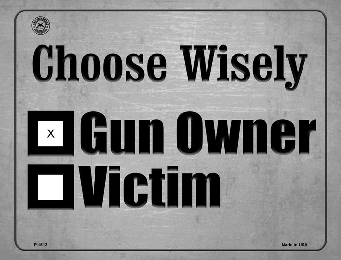 Choose Wisely Wholesale Metal Novelty Parking Sign