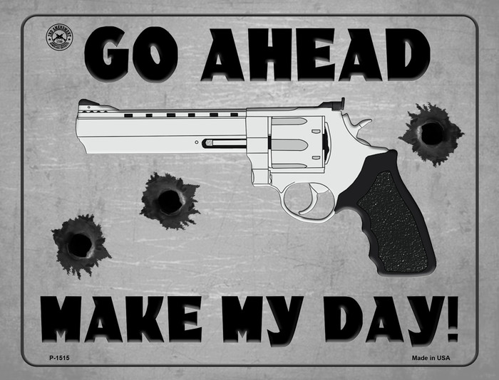 Go Ahead - Make My Day Wholesale Metal Novelty Parking Sign