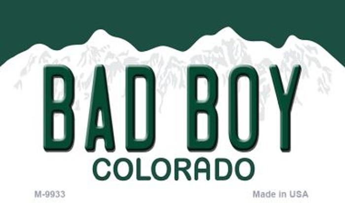 Bad Boy Colorado Background Metal Novelty Magnet