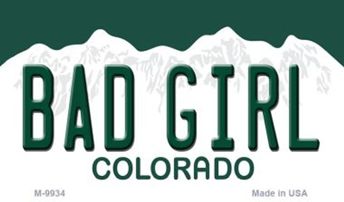 Bad Girl Colorado Background Metal Novelty Magnet