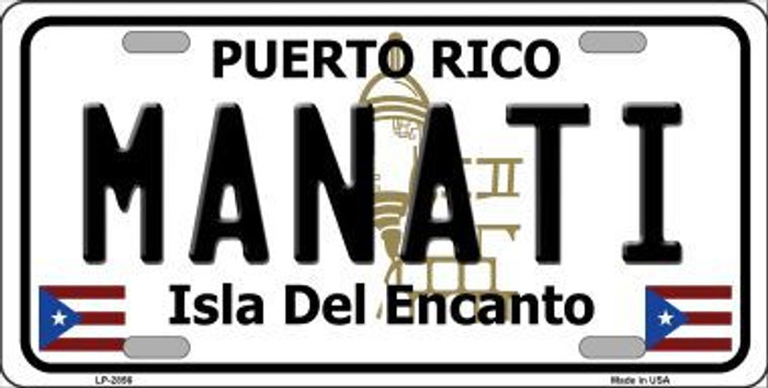 Manati Puerto Rico Metal Novelty License Plate LP-2856