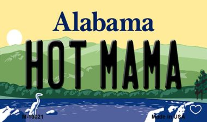Hot Mama Alabama State Magnet Novelty M-10021