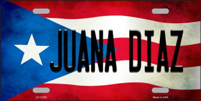 Juana Diaz Puerto Rico Flag Background License Plate Metal Novelty