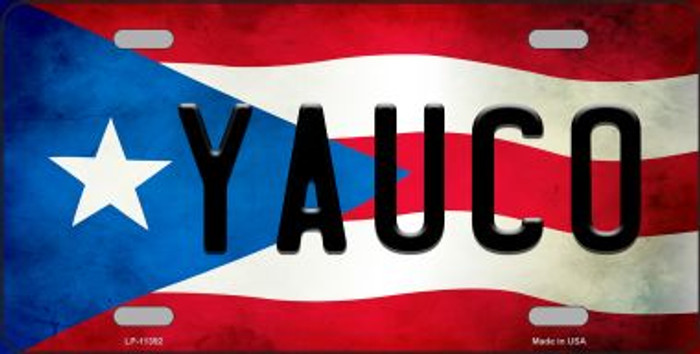 Yauco Puerto Rico Flag Background License Plate Metal Novelty LP-11392