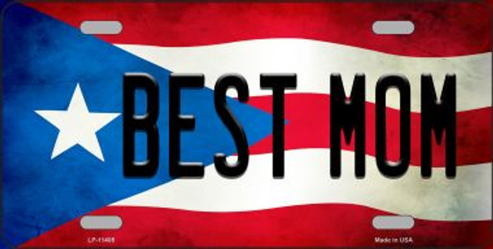 Best Mom Puerto Rico Flag Background License Plate Metal Novelty