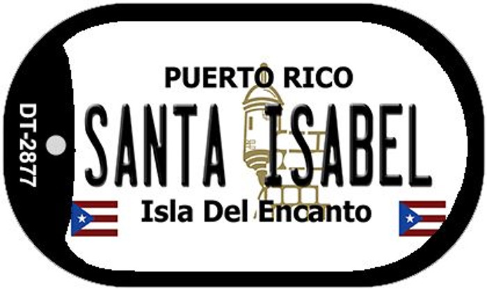 "Santa Isabel Puerto Rico Dog Tag Kit 2"" Metal Novelty"