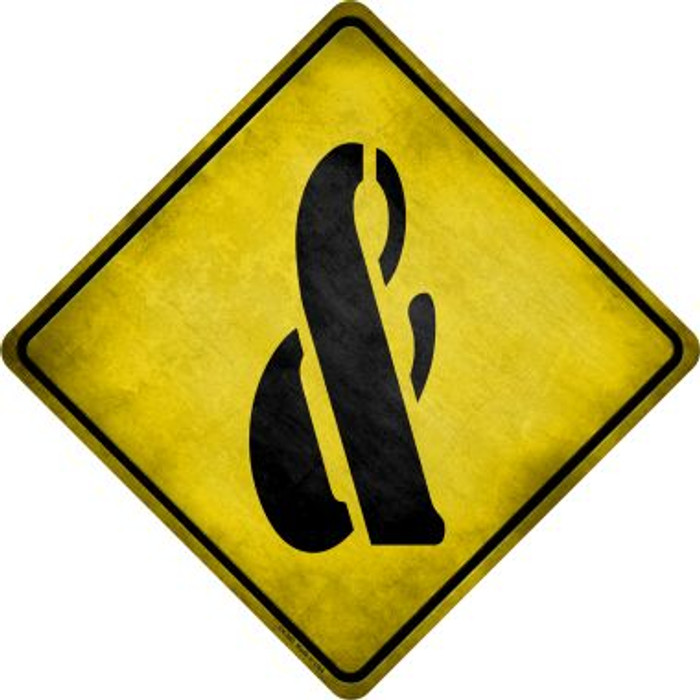 Ampersand Symbol Xing Novelty Metal Crossing Sign