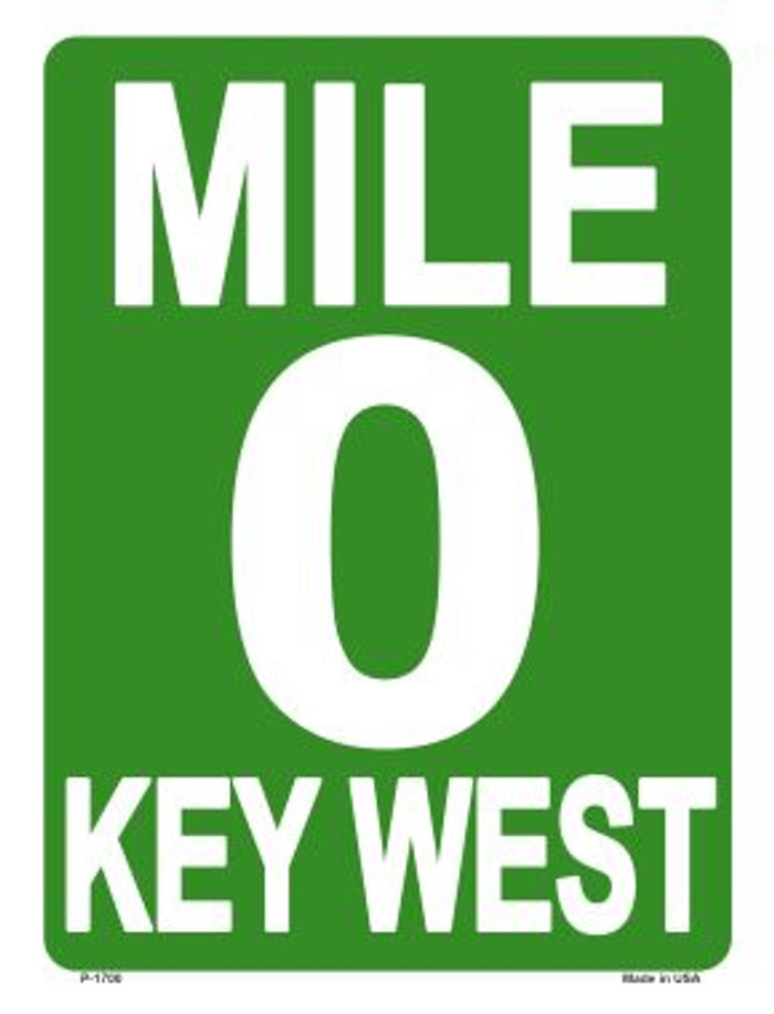 Mile Zero Key West Metal Novelty Parking Sign