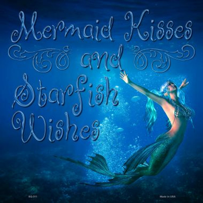 Mermaid Kisses and Starfish Wishes Novelty Square Sign