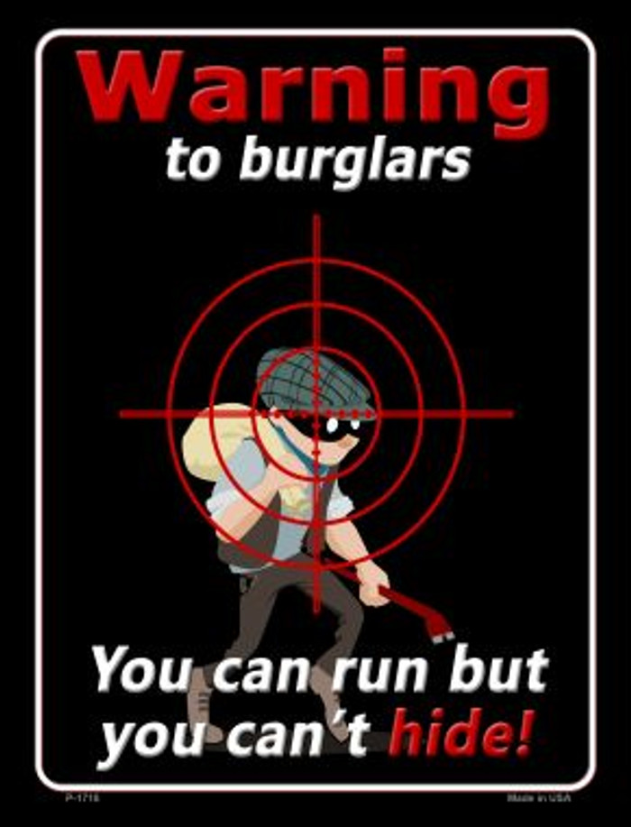 Warning To Burglars Novelty Parking Sign