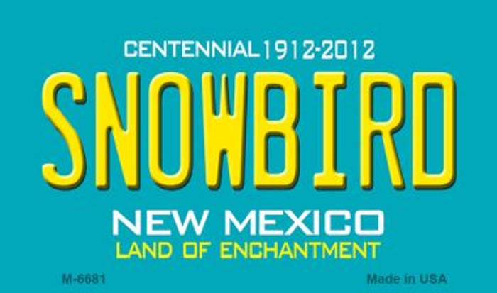 Snowbird New Mexico Novelty Magnet