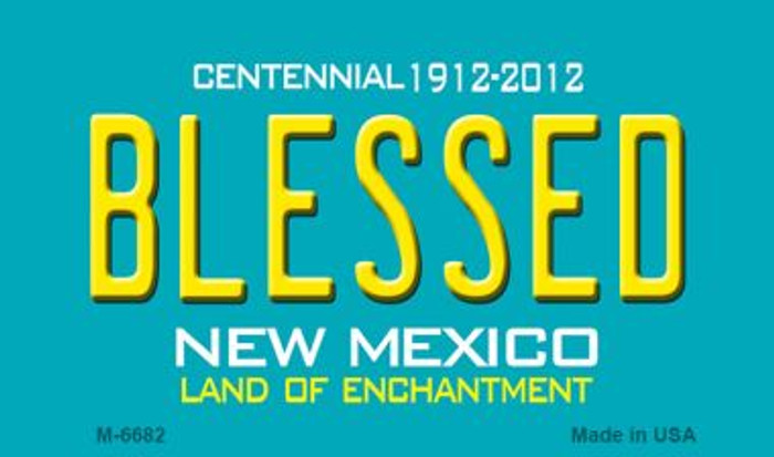 Blessed New Mexico Novelty Magnet