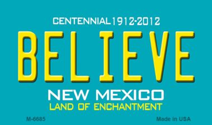 Believe New Mexico Novelty Magnet