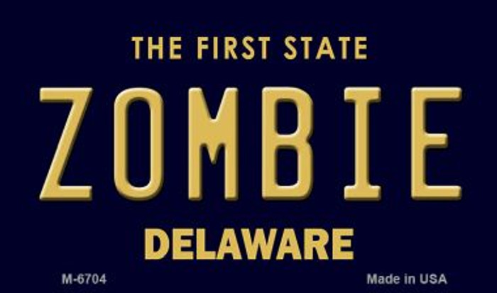 Zombie Delaware State License Plate Magnet M-6704