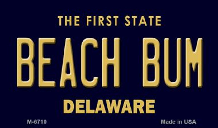 Beach Bum Delaware State License Plate Magnet M-6710