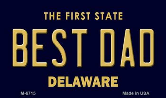 Best Dad Delaware State License Plate Magnet M-6715