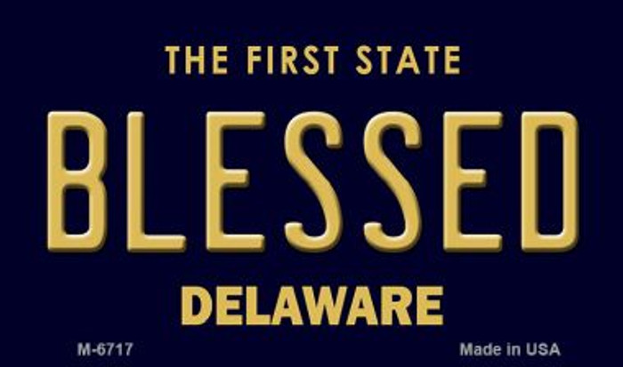 Blessed Delaware State License Plate Magnet M-6717