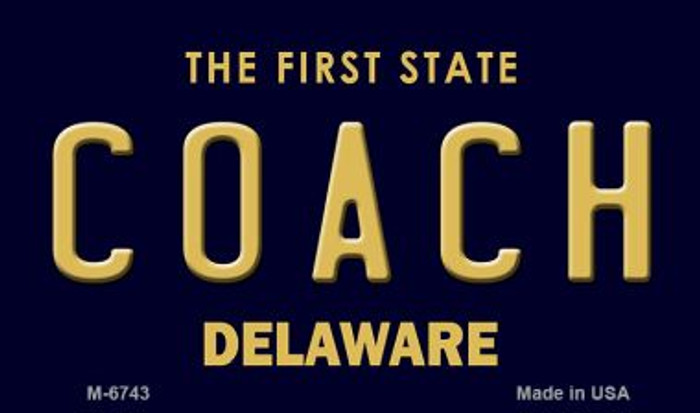 Coach Delaware State License Plate Magnet M-6743