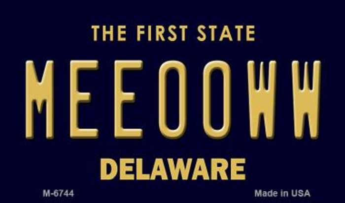 Meeooww Delaware State License Plate Magnet M-6744