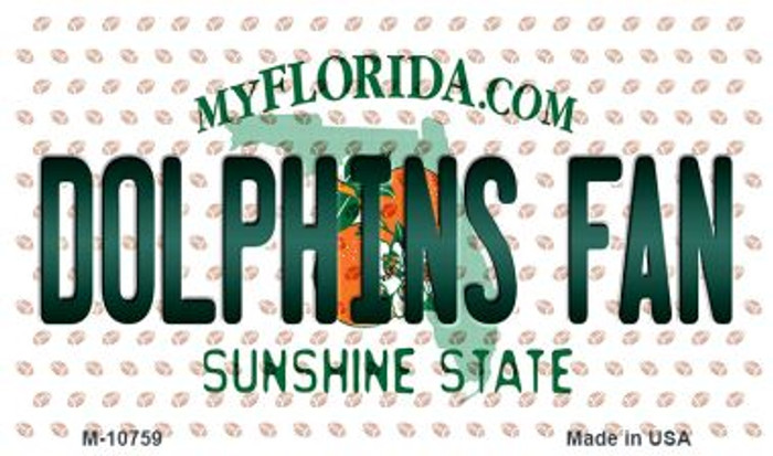 Dolphins Fan Florida State License Plate Magnet M-10759