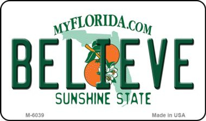 Believe Florida State License Plate Magnet M-6039
