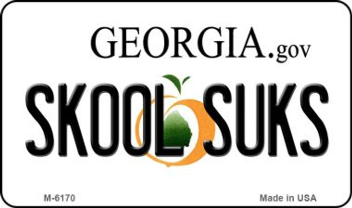Skool Suks Georgia State License Plate Novelty Magnet M-6170