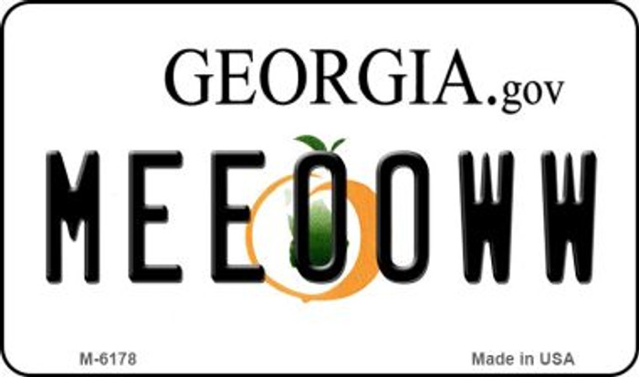 Meeooww Georgia State License Plate Novelty Magnet M-6178