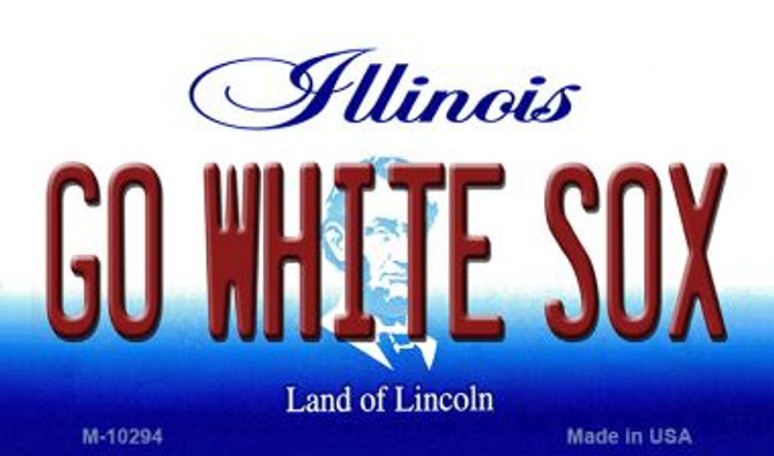 Go White Sox Illinois State License Plate Magnet M-10294
