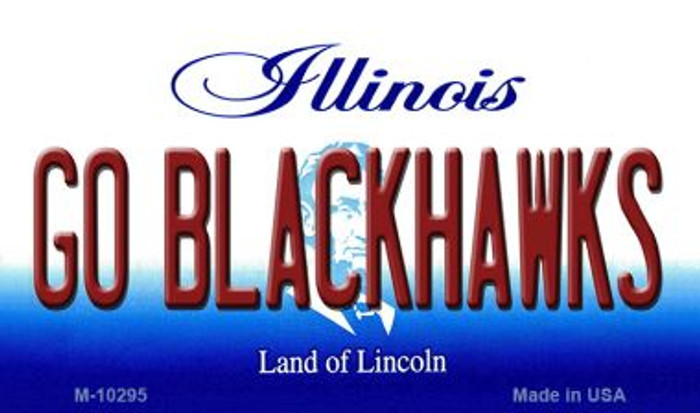 Go Blackhawks Illinois State License Plate Magnet M-10295