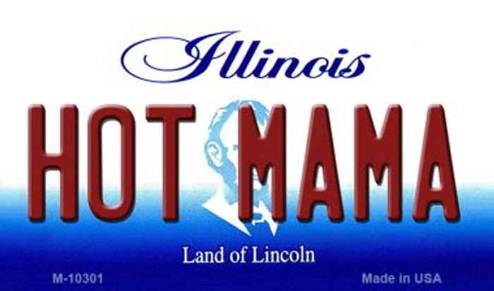 Hot Mama Illinois State License Plate Magnet M-10301