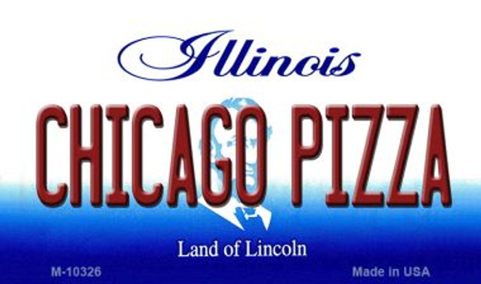 Chicago Pizza Illinois State License Plate Magnet M-10326