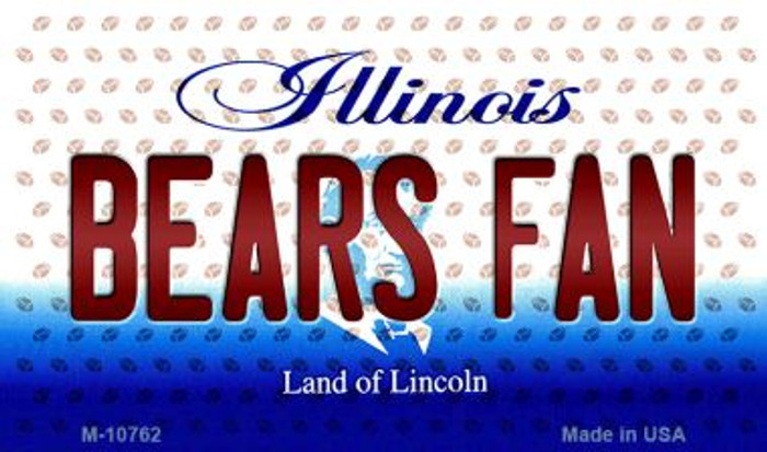 Bears Fan Illinois State License Plate Magnet M-10762