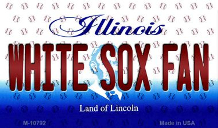 White Sox Fan Illinois State License Plate Magnet M-10792