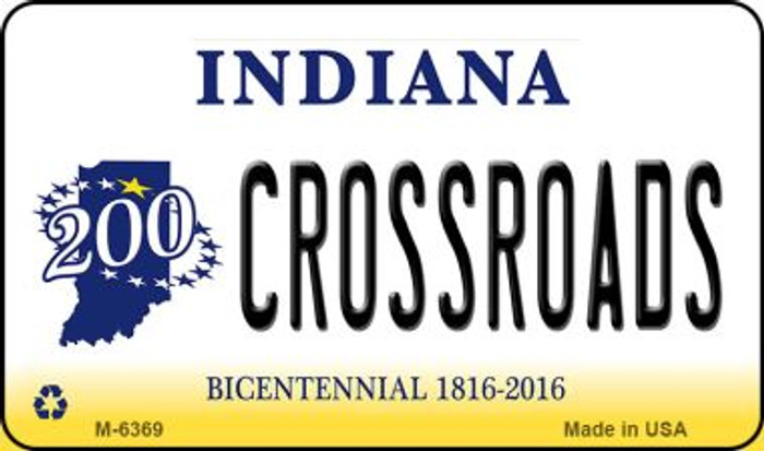 Crossroads Indiana State License Plate Novelty Magnet M-6369