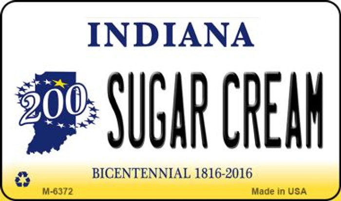 Sugar Cream Indiana State License Plate Novelty Magnet M-6372