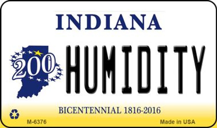 Humidity Indiana State License Plate Novelty Magnet M-6376